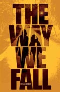 The Way We Fall (Paperback)