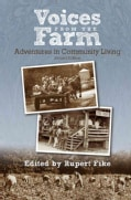 Voices from the Farm: Adventures in Community Living (Paperback)