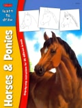 Learn to Draw Horses & Ponies: Learn to Draw and Color 25 Favorite Horse and Pony Breeds, Step by Easy Step, Shap... (Paperback)