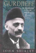 Gurdjieff: An Introduction to His Life and Ideas (Paperback)