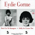 Eydie Gorme - Don't Go To Strangers/Softly As I Leave You