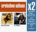 Gretchen Wilson - X2 (Here For The Party/All Jacked Up)
