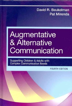 Augmentative & Alternative Communication: Supporting Children and Adults with Complex Communication Needs (Hardcover)