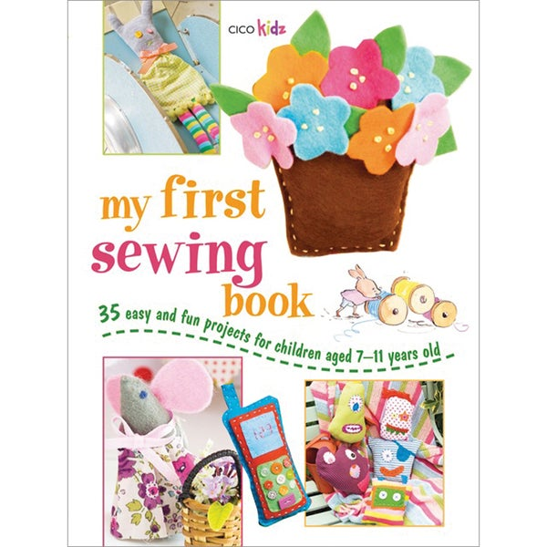 Cico Books-My First Sewing Book