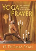 Yoga Prayer: An Embodied Christian Spiritual Practice (DVD video)