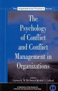The Psychology of Conflict and Conflict Management in Organizations (Paperback)