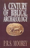 A Century of Biblical Archaeology (Paperback)