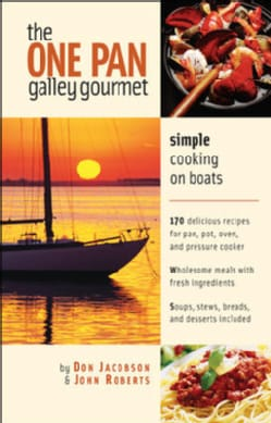 The One Pan Galley Gourmet: Simple Cooking on Boats (Paperback)