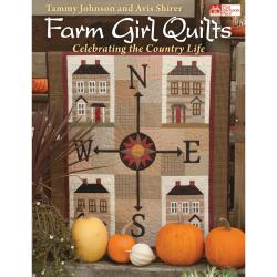 That Patchwork Place-Farm Girl Quilts