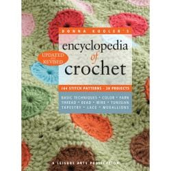 Leisure Arts-Encyclopedia Of Crochet Revised