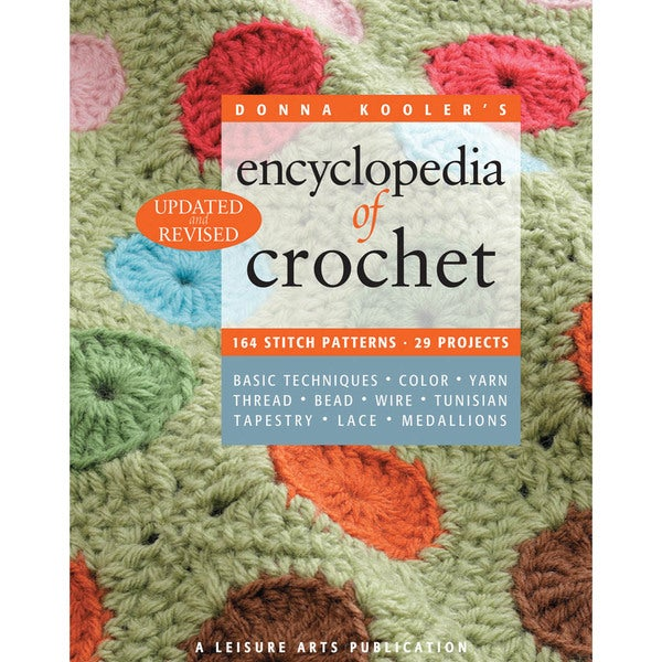 Leisure Arts-Encyclopedia Of Crochet Revised