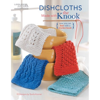 Leisure Arts 'Dishcloths Made with the Knook' Pattern Instruction Book