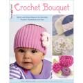 Design Originals-Crochet Bouquet For Baby