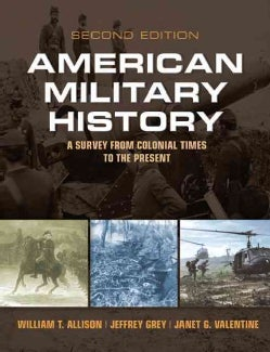 American Military History: A Survey from Colonial Times to the Present (Paperback)