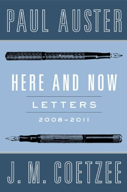 Here and Now: Letters 2008-2011 (Hardcover)
