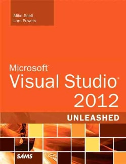 Microsoft Visual Studio 2012 Unleashed (Paperback)