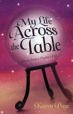 My Life Across the Table: Stories from a Psychic's Life (Paperback)