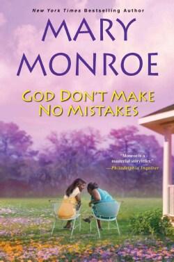 God Don't Make No Mistakes (Paperback)