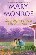 God Don't Make No Mistakes (Paperback)
