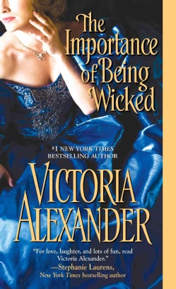 The Importance of Being Wicked (Paperback)