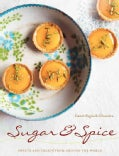 Sugar and Spice: Sweets and Treats from Around the World (Hardcover)
