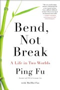 Bend, Not Break: A Life in Two Worlds (Hardcover)