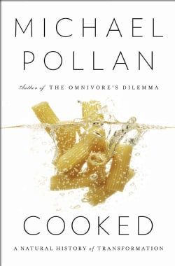 Cooked: A Natural History of Transformation (Hardcover)