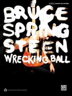 Bruce Springsteen Wrecking Ball: Authentic Guitar Tab Editon (Paperback)