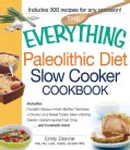 The Everything Paleolithic Diet Slow Cooker Cookbook (Paperback)