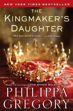 The Kingmaker's Daughter (Paperback)