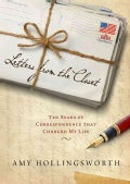 Letters from the Closet: Ten Years of Correspondence That Changed My Life (Hardcover)