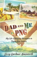 Dad and Me in Png (Paperback)