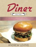 Diner: Real Food (Hardcover)