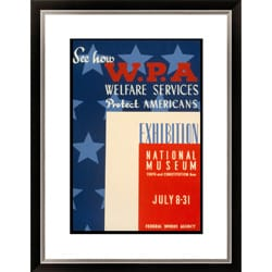 See How WPA Welfare Services Protect Americans Exhibition Nation Framed Limited Edition Giclee Art