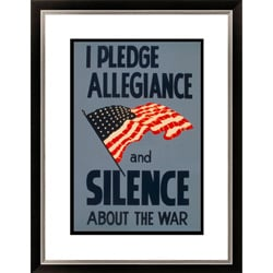 I Pledge Allegiance and Silence About the War Framed Limited Edition Giclee Art