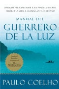 Manual del guerrero de la luz / Manual of the Warrior of Light (Paperback)