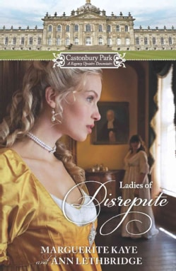 Ladies of Disrepute: The Lady Who Broke the Rules \ Lady of Shame (Paperback)