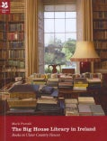 The Big House Library in Ireland: Books in Ulster Country Houses (Paperback)