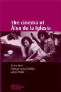 The Cinema of Alex de la Iglesia (Paperback)