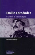 Emilio Fernandez: Pictures in the Margins (Paperback)