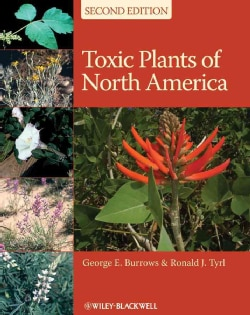 Toxic Plants of North America (Hardcover)