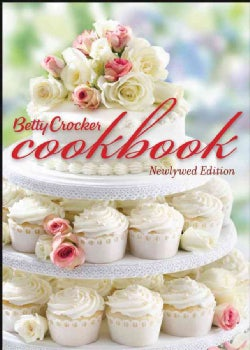 Betty Crocker Cookbook: Newlywed Edition (Hardcover)
