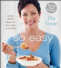 So Easy: Luscious, Healthy Recipes for Every Meal of the Week (Paperback)