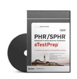 PHR / SPHR: Professional in Human Resources Certification: eTestPrep (CD-ROM)