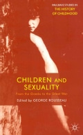 Children and Sexuality: From the Greeks to the Great War (Paperback)