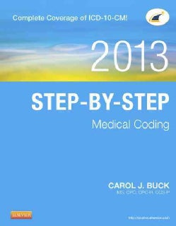 Step-by-Step Medical Coding 2013 (Paperback)
