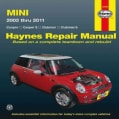 Haynes Mini Cooper, Cooper S, Clubman & Clubman S Automotive Reapir Manual: 2002 Through 2011 (Paperback)