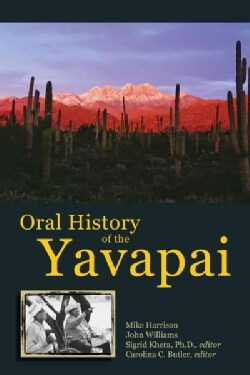 Oral History of the Yavapai (Paperback)