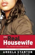 Lies of a Real Housewife: Tell the Truth and Shame the Devil (Paperback)
