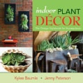 Indoor Plant Decor: The Design Stylebook for Houseplants (Hardcover)